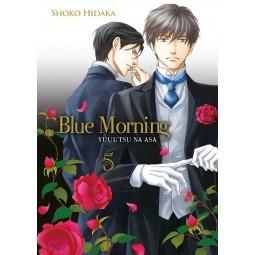 Blue Morning - Tome 05 - Livre (Manga) - Yaoi - Hana Collection