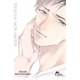 4010 - Viens-la mon amour - Livre (Manga) - Yaoi